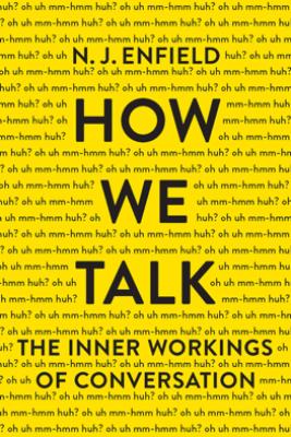 How We Talk - N. J. Enfield