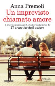 Un imprevisto chiamato amore - Anna Premoli pdf download