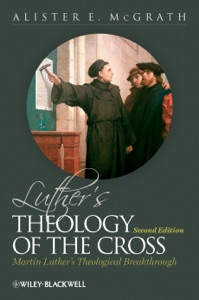 Luther's Theology of the Cross - Alister E. McGrath pdf download