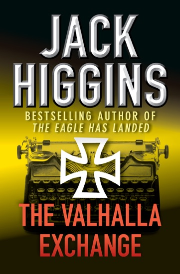 The Valhalla Exchange by Jack Higgins PDF Download