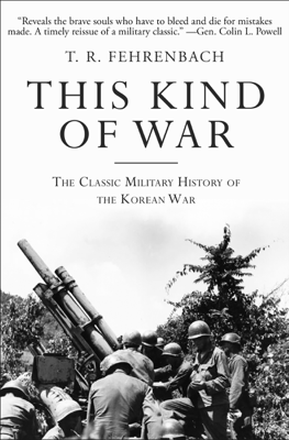 This Kind of War - T. R. Fehrenbach pdf download
