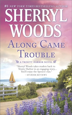 Along Came Trouble - Sherryl Woods pdf download