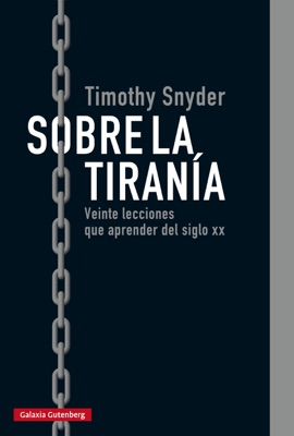 Sobre la tiranía - Timothy Snyder pdf download