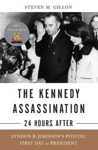 The Kennedy Assassination--24 Hours After - Steven M. Gillon pdf download
