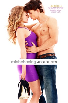 Misbehaving - Abbi Glines pdf download