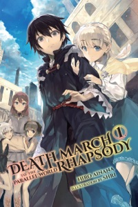 Death March to the Parallel World Rhapsody, Vol. 1 (Light Novel) - Hiro Ainana pdf download