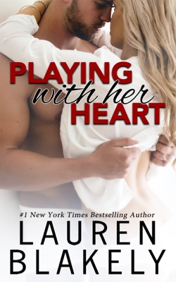 Playing with Her Heart - Lauren Blakely pdf download