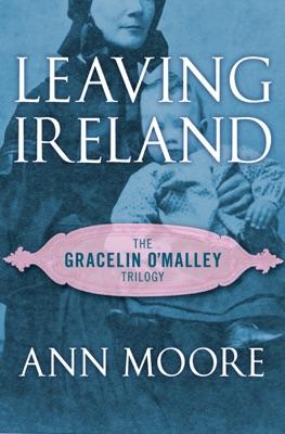 Leaving Ireland - Ann Moore pdf download