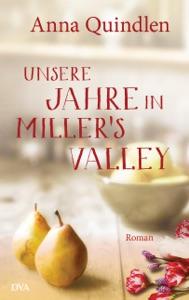 Unsere Jahre in Miller's Valley - Anna Quindlen pdf download