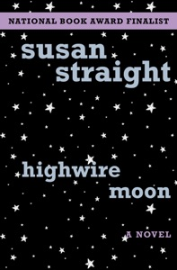 Highwire Moon - Susan Straight pdf download