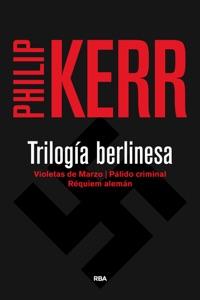 Trilogía berlinesa - Philip Kerr pdf download
