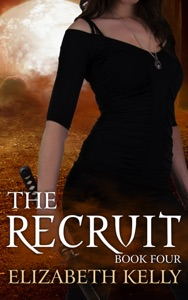 The Recruit (Book Four) - Elizabeth Kelly pdf download