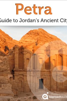 Petra: Guide to Jordan's Ancient City - Approach Guides, David Raezer & Jennifer Raezer