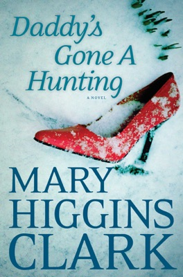 Daddy's Gone A Hunting - Mary Higgins Clark pdf download