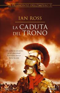 La caduta del trono - Ian Ross pdf download