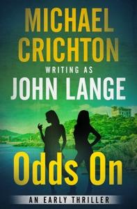 Odds On - Michael Crichton & John Lange pdf download