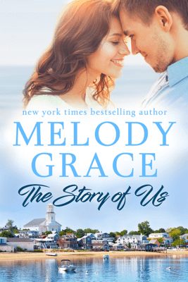 The Story of Us - Melody Grace