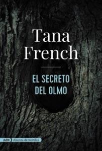 El secreto del olmo (AdN) - Tana French & Julia Osuna Aguilar pdf download