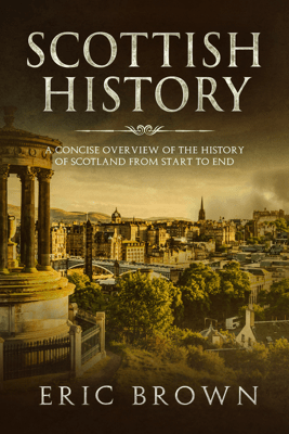 Scottish History - Eric Brown