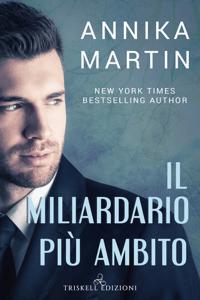Il miliardario più amibito - Annika Martin pdf download