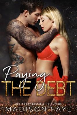 Paying The Debt - Madison Faye pdf download