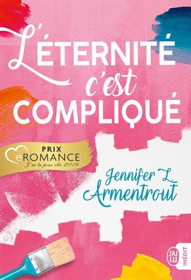L'éternité, c'est compliqué by Jennifer L. Armentrout PDF Download