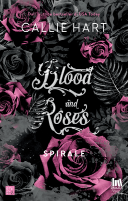 Blood and Roses. Spirale - Callie Hart pdf download