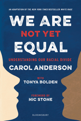 We Are Not Yet Equal - Carol Anderson & Tonya Bolden