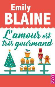 L'amour est très gourmand - Emily Blaine pdf download