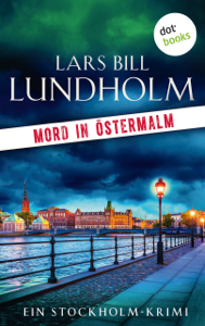 Mord in Östermalm - Lars Bill Lundholm & Ulrike Nolte pdf download