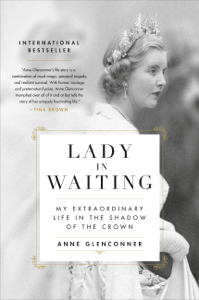 Lady in Waiting - Anne Glenconner pdf download