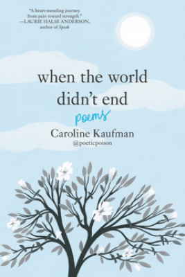When the World Didn't End: Poems - Caroline Kaufman