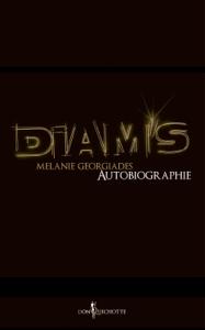 Diam's, autobiographie. - Mélanie Georgiades pdf download