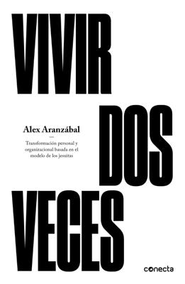 Vivir dos veces - Álex Aranzábal pdf download