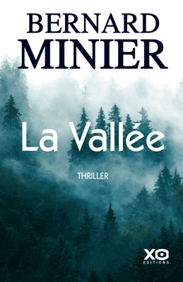 La vallée - Bernard Minier pdf download