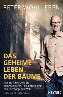 Das geheime Leben der Bäume - Peter Wohlleben pdf download