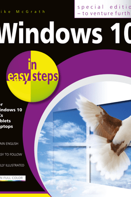 Windows 10 in easy steps - Special Edition, 3rd edition - Mike McGrath