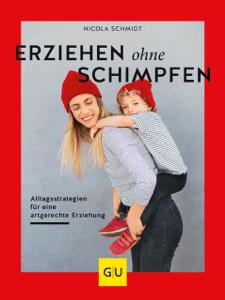Erziehen ohne Schimpfen - Nicola Schmidt pdf download