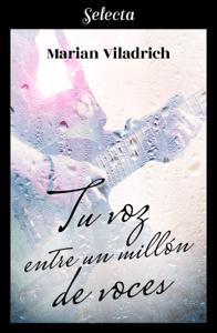 Tu voz entre un millón de voces - Marian Viladrich pdf download