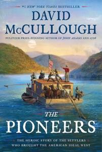 The Pioneers - David McCullough pdf download