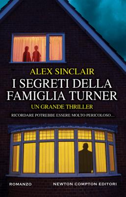 I segreti della famiglia Turner - Alex Sinclair pdf download