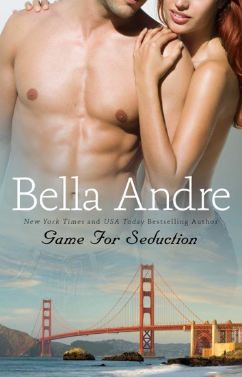 Game for Seduction by Bella Andre PDF Download