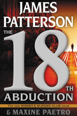 The 18th Abduction - James Patterson & Maxine Paetro