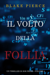 Il Volto della Follia (Un Thriller di Zoe Prime—Volume 4) - Blake Pierce pdf download