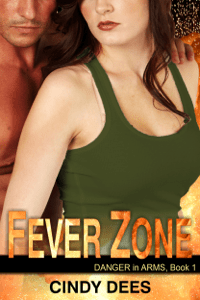 Fever Zone (Danger in Arms, Book 1) - Cindy Dees pdf download