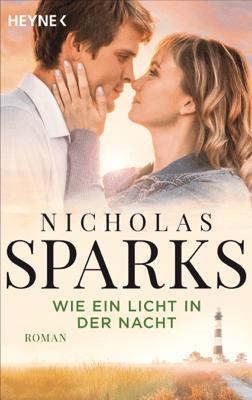 Wie ein Licht in der Nacht - Nicholas Sparks pdf download