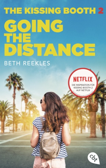 The Kissing Booth - Going the Distance by Beth Reekles PDF Download