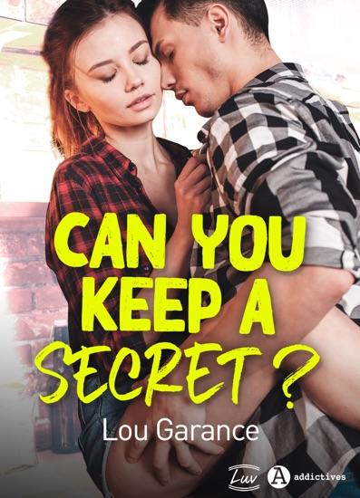 Can You Keep a Secret ? by Lou Garance PDF Download
