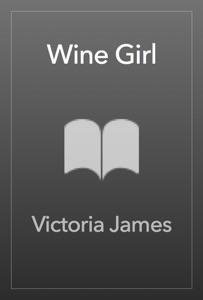 Wine Girl - Victoria James pdf download