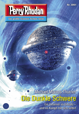 Perry Rhodan 3061: Die Dunkle Schwere - Michael Marcus Thurner pdf download